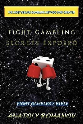 Fight Gambling Secrets Exposed