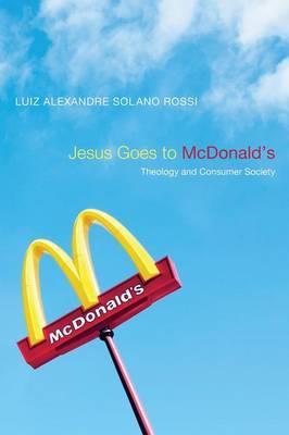 Jesus Goes to McDonald's