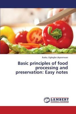Basic principles of food processing and preservation