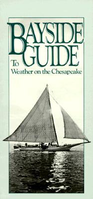 Bayside Guide to Weather on the Chesapeake
