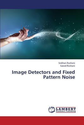 Image Detectors and Fixed Pattern Noise