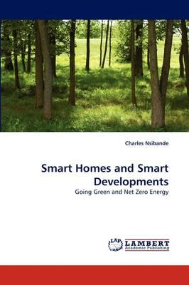 Smart Homes and Smart Developments