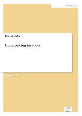 Underpricing im Sport