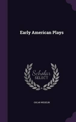 Early American Plays