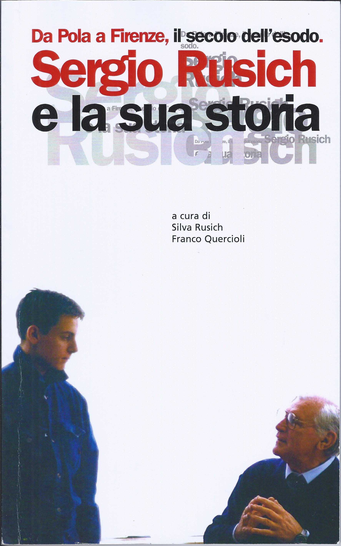 Sergio Rusich e la sua storia