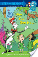 Now You See Me... (The Cat in the Hat Knows a Lot About That)