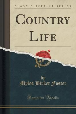 Country Life (Classic Reprint)