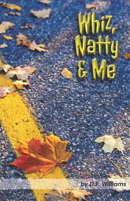 Whiz, Natty & Me