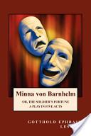 Minna Von Barnhelm Or, the Soldier's Fortune