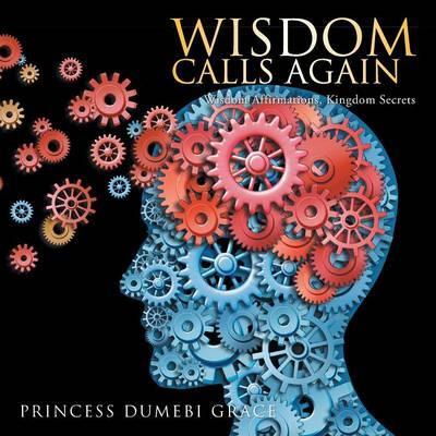 Wisdom Calls Again