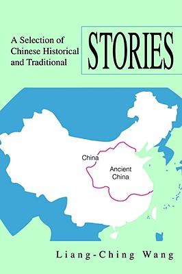 A Selection of Chinese Historical and Traditional Stories