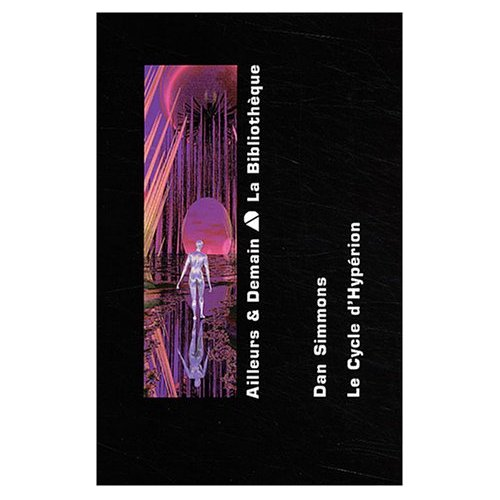 Le Cycle d'Hypérion, Tome 1