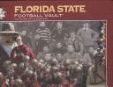 Florida State University Football Vault