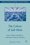 The Culture of Soft Work