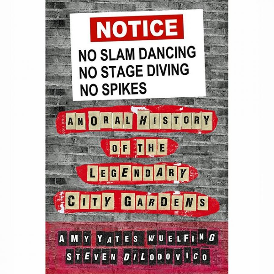 No Slam Dancing, No Stage Diving, No Spikes