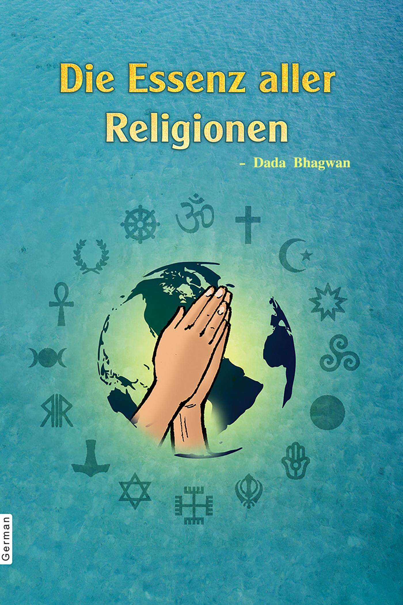 Die Essenz aller Religionen