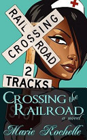 Crossing the Railroa...