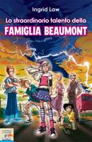 Lo straordinario talento della famiglia Beaumont