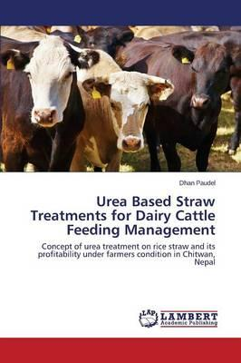 Urea Based Straw Treatments for Dairy Cattle Feeding Management