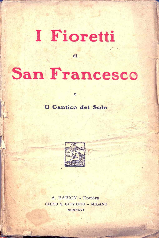 I Fioretti di san Francesco e il cantico del Sole