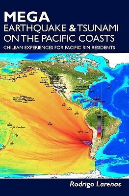 Mega Earthquake & Tsunami on the Pacific Coasts