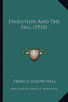 Evolution and the Fall (1910)