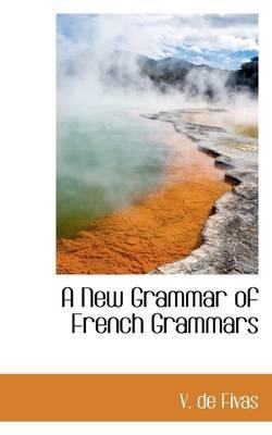 A New Grammar of French Grammars