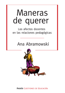 MANERAS DE QUERER- LOS AFECTOS DOCENTES