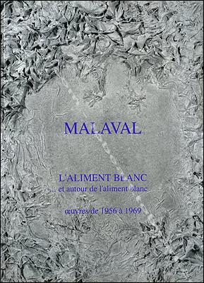Malaval: l'aliment blanc et autour de l'aliment blanc