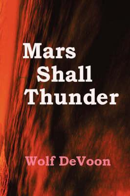 Mars Shall Thunder