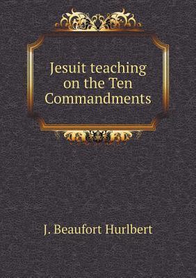 Jesuit Teaching on the Ten Commandments