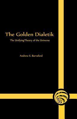 The Golden Dialetik