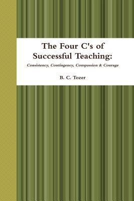 The Four C's of Successful Teaching