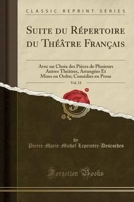 Suite du Répertoire du Théâtre Français, Vol. 13