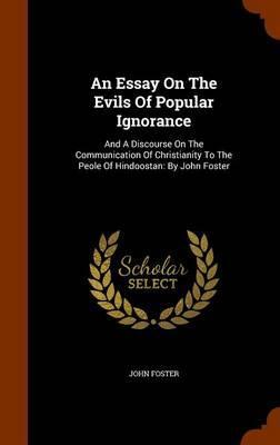 An Essay on the Evil...