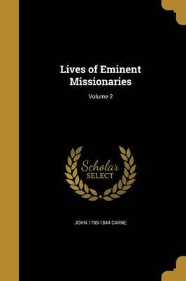LIVES OF EMINENT MISSIONARIES