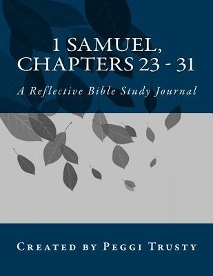 1 Samuel, Chapters 23-31 Journal