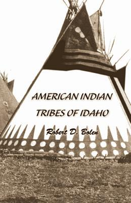 """American Indian Tribes of Idaho"""