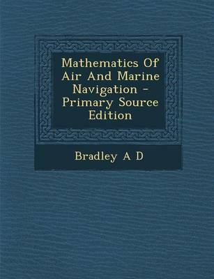 Mathematics of Air and Marine Navigation