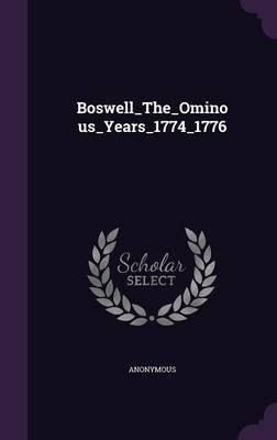 Boswell_the_ominous_years_1774_1776