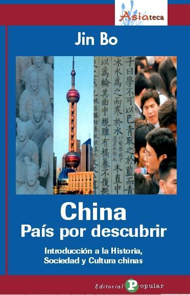 China, pais por descubrir/ Understanding China