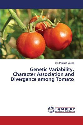 Genetic Variability, Character Association and Divergence among Tomato