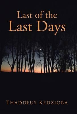 Last of the Last Days