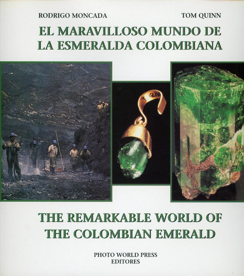 El maravilloso mundo de la esmeralda colombiana - The Remarkable World of the Colombian Emerald
