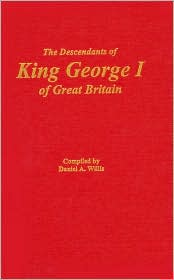 The Descendants of King George I of Great Britain
