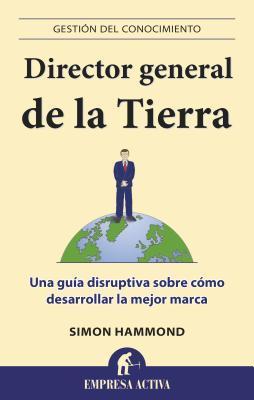 Director general de la tierra / CEO of Earth
