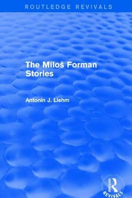The Miloš Forman Stories (Routledge Revivals)