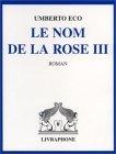 Le Nom de la rose III