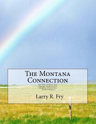 The Montana Connection