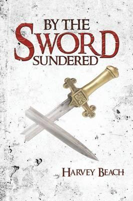 By the Sword Sundered
